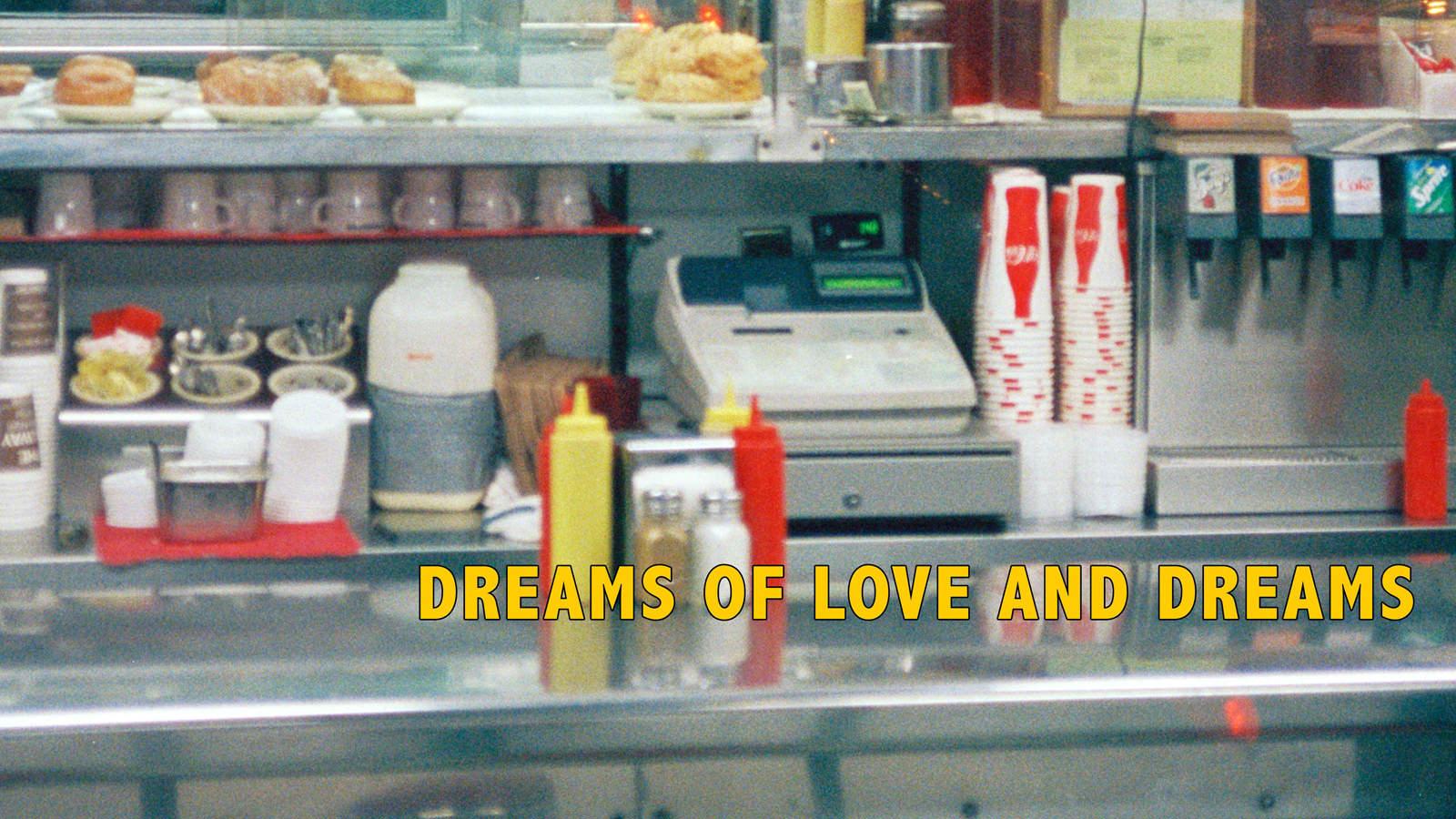 Dreams Of Love And Dreams w/ DJ Longsleeve